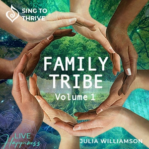 Family Tribe Volume 1 Sing to Thrive Album