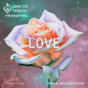 Love Album Sing to Thrive Professional Series