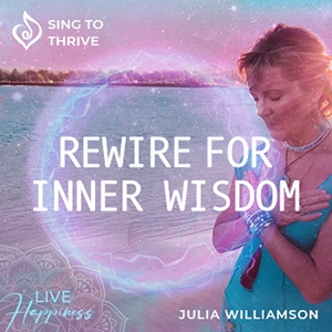 Rewire for Inner Wisdom 300px Sing to Thrive Album